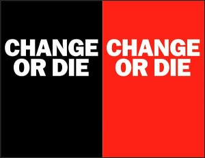 change_or_die